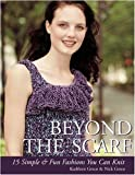 Beyond the Scarf, Nick Greco and Kathleen Greco, 1571203834