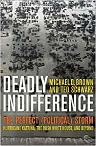 Deadly Indifference: The Perfect (Political) Storm