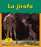 La Jirafa, Patricia Whitehouse, 1403406537