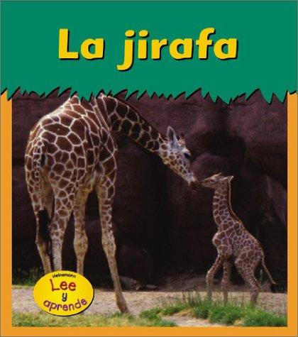 La jirafa (Animales del zoológico) (Spanish Edition)