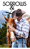 Sorrows and Lace  | Western Romance: Clearwater County (Lonely Lace Series Book 3)