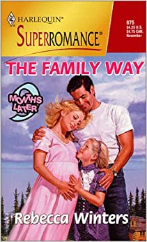 Book The Family Way: 9 Months Later (Harlequin Superromance No. 875)