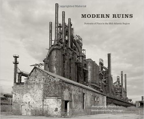 Read Modern Ruins: Portraits of Place in the Mid-Atlantic Region (Keystone Books®) PDF, azw (Kindle), ePub