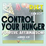 Diet Evolution Series: Control Your Hunger Positive Affirmations audio CD