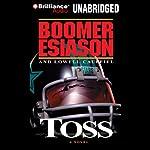 Toss | Boomer Esiason,Lowell Cauffiel