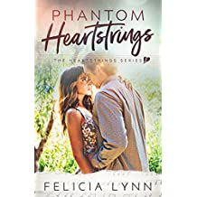 Phantom Heartstrings: Heartstrings #3 (Heartstrings Series)