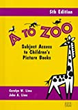A to Zoo, Carolyn W. Lima and John A. Lima, 0835239160