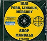 COMPLETE 1981 FORD FACTORY REPAIR SHOP & SERVICE MANUAL CD - INCLUDES Ford Fairmont, Fiesta, Pinto, Mustang, Granada, Ford Custom 500, Ford LTD, Ford LTD Landau, Country Squire & Thunderbird 81