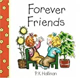 Forever Friends!, P. K. Hallinan, 0824954548