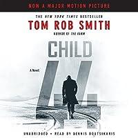 Child 44 Hörbuch von Tom Rob Smith Gesprochen von: Dennis Boutsikaris