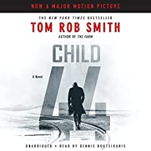 Child 44 Audiobook by Tom Rob Smith Narrated by Dennis Boutsikaris