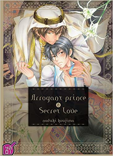 Arrogant Prince and Secret Love T01