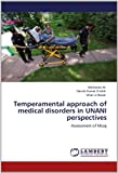 Temperamental Approach of Medical Disorders in Unani Perspectives, Mahboob Ali and Danish Kamal Chishti, 3659138487