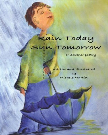 Read Online Rain Today, Sun Tomorrow PDF