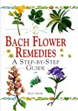 img - for Bach Flower Remedies: In a Nutshell (In a Nutshell (Element)) book / textbook / text book