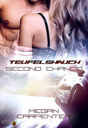 Teufelshauch: Second Chance (Hurricane Motors - Band 2)