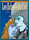 Les Ecluses du ciel, tome 7 : Tiffen par Rodolphe