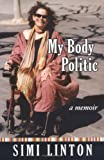 My Body Politic, Simi Linton, 0472115391