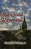 The Good Reverend, Alexander Stoops, 1592861334