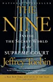 The Nine, Jeffrey Toobin, 1400096790