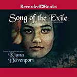 Song of the Exile | Kiana Davenport