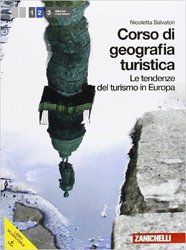 Corso di Geografia Turistica. Le tendenze del turismo in Europa vol.2