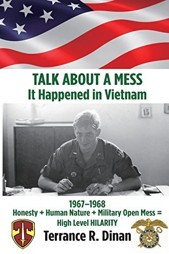 TALK ABOUT A MESS, It Happened in Vietnam by Dinan, Terrance R. (April 8, 2015) Paperback