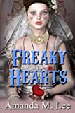 Freaky Hearts (A Mystic Caravan Mystery) (Volume 3)