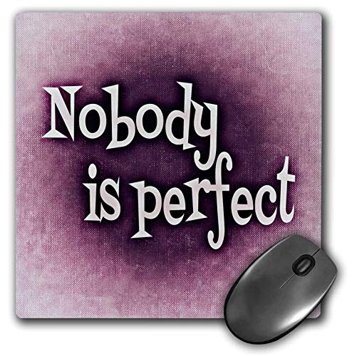 3dRose Sven Herkenrath Text Design - Nobody is Perfect - Mousepad (mp_236861_1)