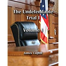 The Undefendable Trial 1 Volume 1
