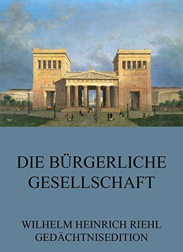 Die bürgerliche Gesellschaft (German Edition)
