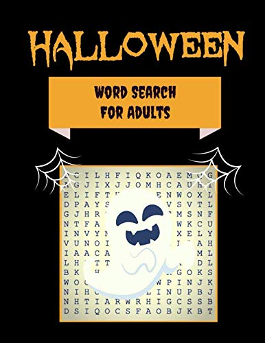 (Halloween Word Search For Adults: 30+ Spooky Puzzles | With Scary Pictures | Trick-or-Treat Yourself to These Eery Large-Print Word Find Puzzles! (Word Search Puzzle)