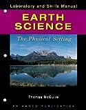Laboratory and Skills Manual Earth Science, Thomas McGuire, 1567659101