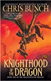 Knighthood of the Dragon: Dragonmaster, Book Two (Dragonmaster Trilogy)