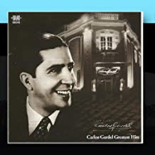 Carlos Gardel Greatest Hits