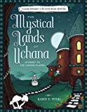 The Mystical Lands of Uchana: Coloring Adventures in the Secret Realms: Book Two: Journey to the Hidden Places (Volume 2)