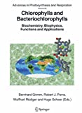 Chlorophylls and Bacteriochlorophylls : Biochemistry, Biophysics, Functions and Applications, , 1402045158