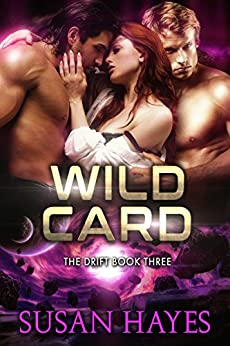 Wild Card (The Drift Book 3) by [Hayes, Susan]