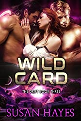 Wild Card (The Drift Book 3)