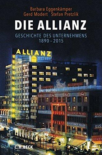 Die Allianz: Geschichte des Unternehmens 1890-2015