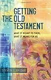 Getting the Old Testament, Steven L. Bridge, 159856045X