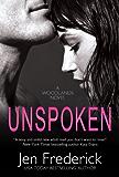 Unspoken (with Bonus Content) (The Woodlands Book 2)