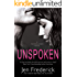 Unspoken (The Woodlands Book 2)