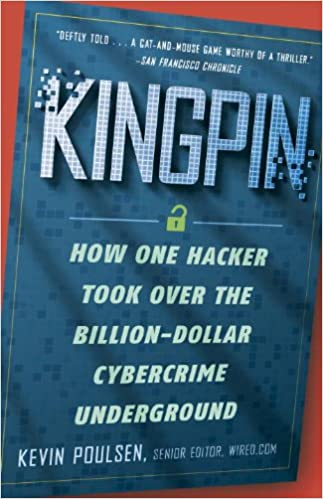 $10 off with this BEST PRICE EVER!  Kingpin: How One Hacker Took Over the Billion-Dollar Cybercrime Underground  by Kevin Poulsen