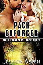 Pack Enforcer: Shifter Paranormal Suspense (Wolf Enforcers Book 3)