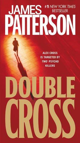 Double Cross (Alex Cross Book 13)