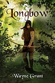 Longbow (The Saga of Roland Inness Book 1)