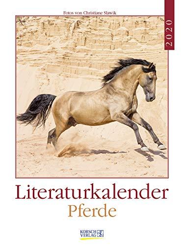 Literaturkalender Pferde 2020  Literarischer Wochenkalender * 1 Woche 1 Seite * Literarische Zitate Und Bilder * 24 X 32 Cm