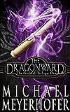 The Dragonward (The Godsfall Trilogy Book 1)