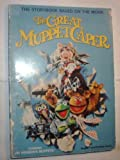 THE GREAT MUPPET CAPER THE STORYBOOK BASED ON THE MOVIE